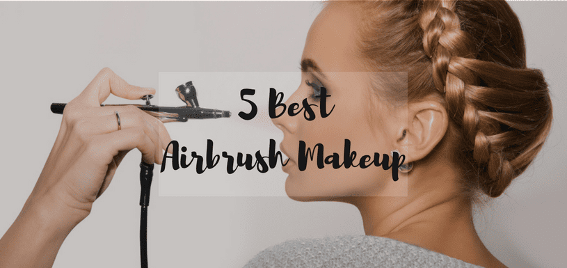 5 Best airbrush makeup kit