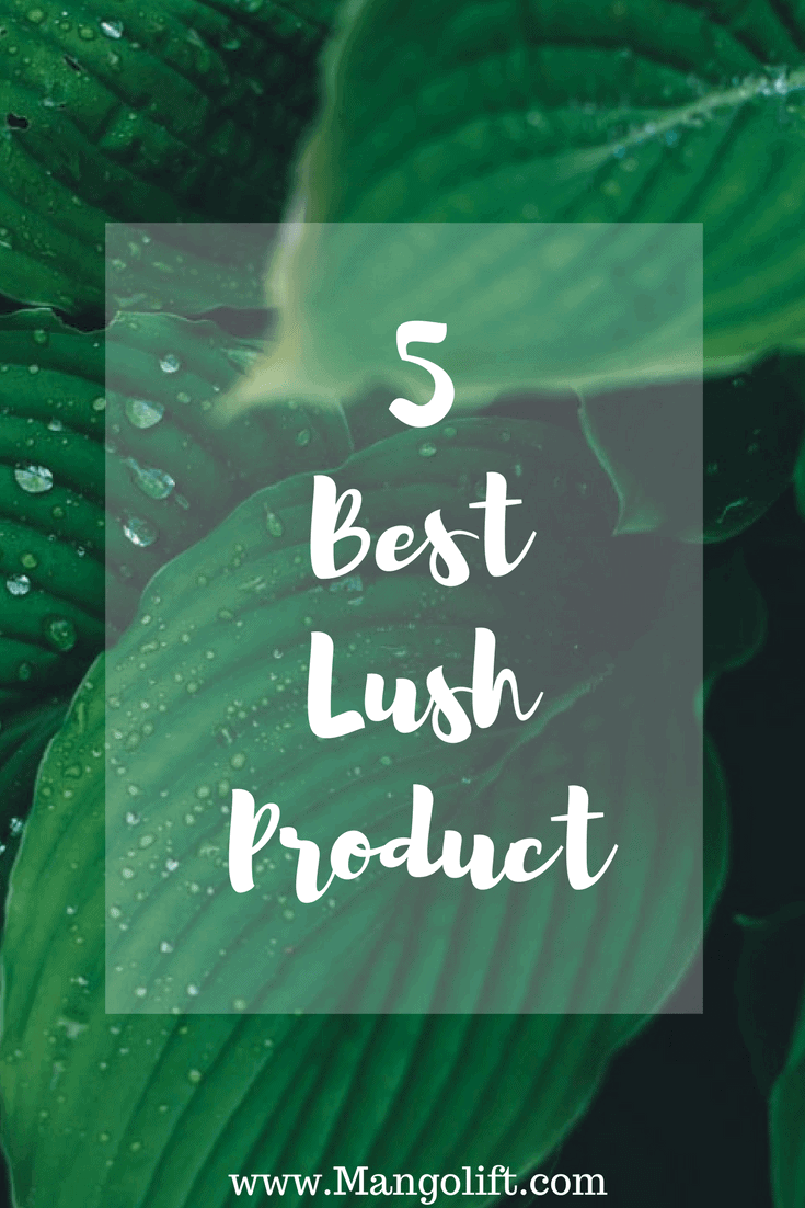 5 top lushes product