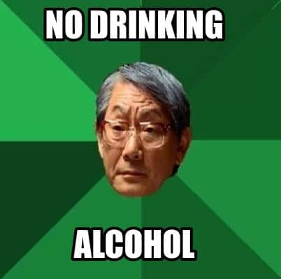 no drinking alcohol