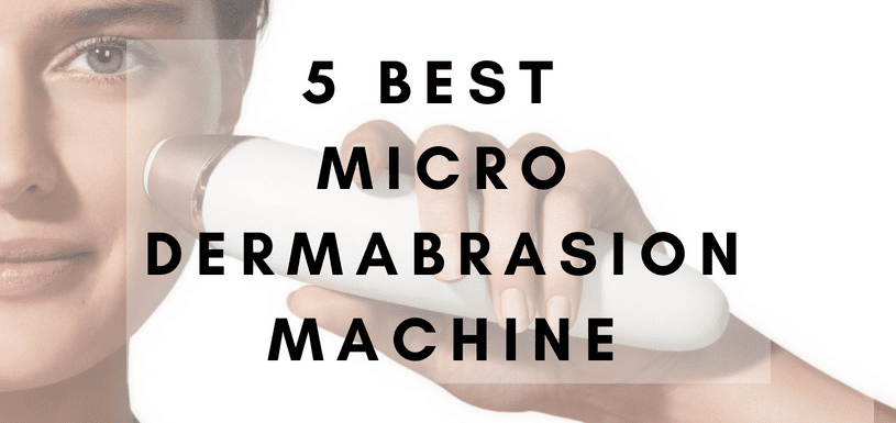 top 5 Microdermabrasion Machine